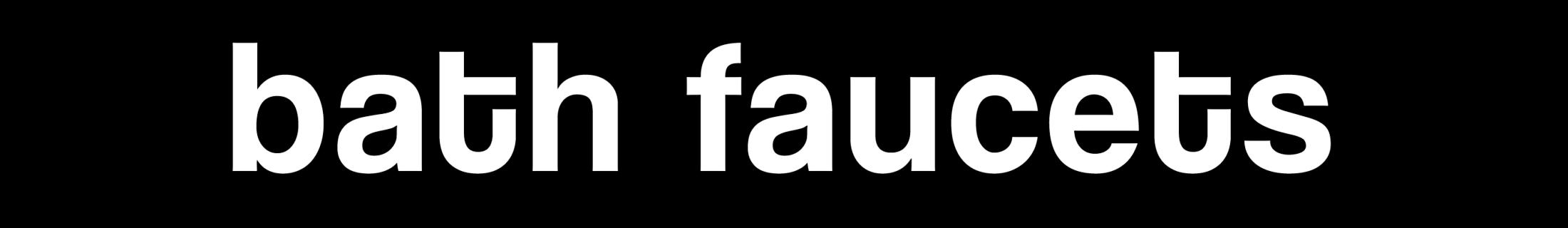 Bath Faucets Header Title